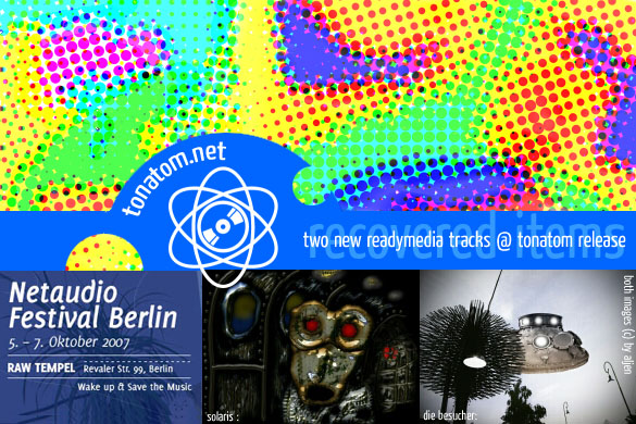 readymedia @tonatom @Netaudio Festival Berlin