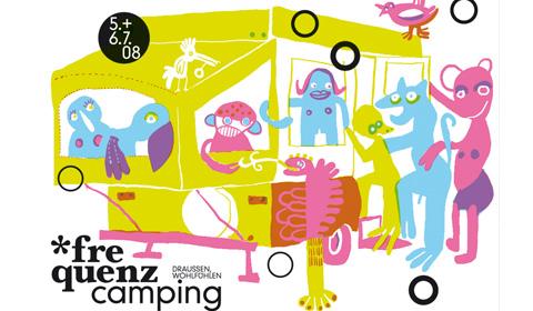 Live beim *frequenzcamping '08 - Plakat: Katja Schwalenberg - schichten-ordnen.de